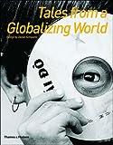 Tales from a Globalizing World, Daniel Schwartz, 0500284326