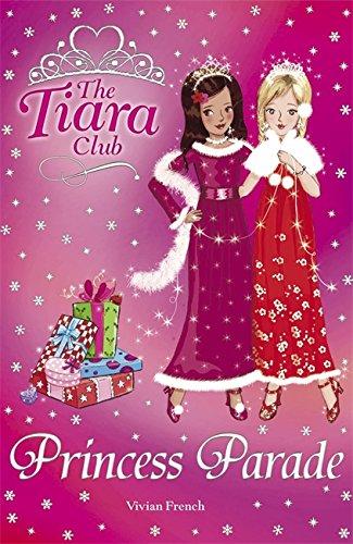 Princess Parade: Christmas Special 2007 (The Tiara Club) ()