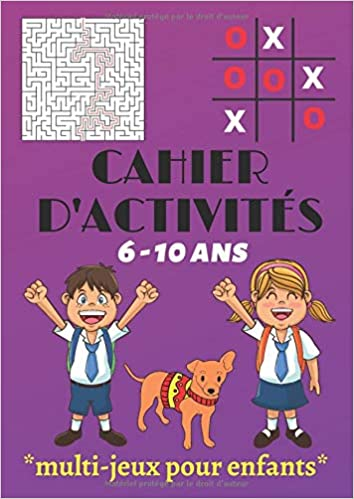Cahier D Activites Multi Jeux Pour Enfants 6 10 Ans Labyrinthes Sudoku Mots Meles Morpion Pendu Livre De Jeux Amusants Pour Les Enfants 6 Ans Et Plus Idee Cadeau Fille Garcon Grand Format A4
