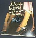 Pardon Me Dearie--Your Values Are Showing, Richard Mead, 0842348328