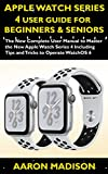 iphone 5 aluminum bumper - Apple Watch Series 4 User Guide For Beginners & Seniors: The New Complete User Manual to Master the Apple Watch Series 4 Including Tips and Tricks to Operate WatchOS 6 (Smartwatch setup)