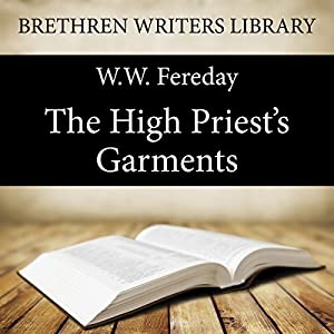 The High Priest's Garments Audiobook