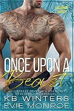Once Upon A Beast: A Billionaire Fairytale Romance
