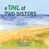 A Tail of Two Sisters, Deva Jean Berg, 1939790077