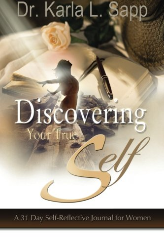 Read Online Discovering Your True Self: A 31-Day Self-Reflective Journal for Women pdf epub