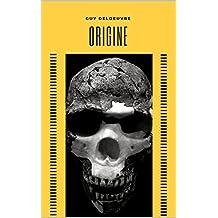 Origine (French Edition)