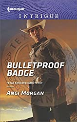 Bulletproof Badge (Texas Rangers: Elite Troop)