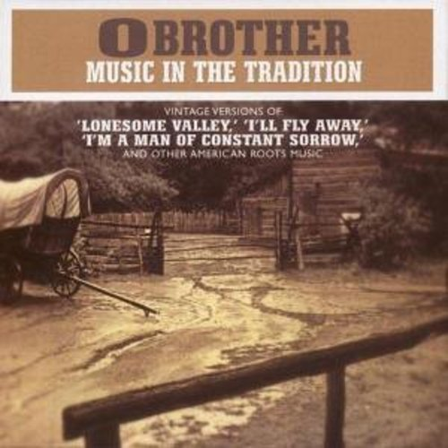 O Brother Music In The Tradition by Various Artists (2002-08-06)