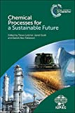 img - for Chemical Processes for a Sustainable Future (Royal Society of Chemistry) book / textbook / text book