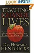 #7: Teaching to Change Lives: Seven Proven Ways to Make Your Teaching Come Alive