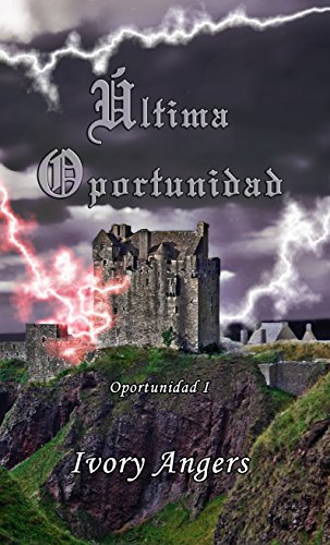 Última oportunidad (Spanish Edition) by [Angers, Ivory]