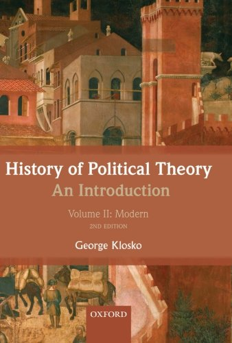 History of Political Theory: An Introduction: Volume II: Modern (Volume 2)