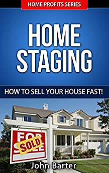 Home Staging How To Sell Your House Fast
