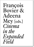 img - for Cinema in the Expanded Field (Documents) book / textbook / text book