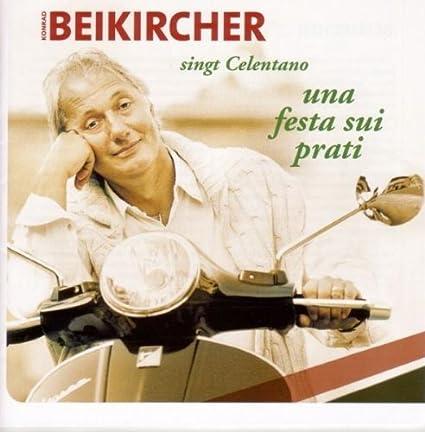 cd von comedy kabarett kuenstler Una Festa Sui Prati-Beikircher Konrad Beikircher