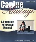 Canine Massage, Jean-Pierre Hourdebaigt, 1929242085