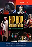 Hip Hop around the World [2 volumes]: An Encyclopedia