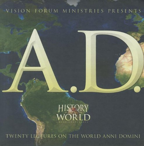 History of the World A.D. by Vision Forum, Inc.