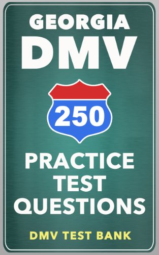 250 Georgia DMV Practice Test Questions