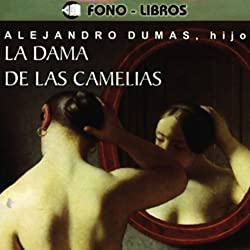 La Dama de las Camelias [The Lady of the Camellias]