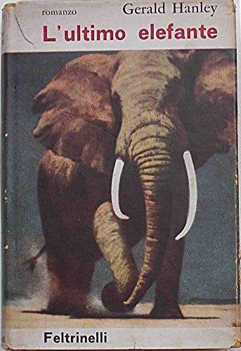 L'ultimo elefante