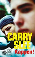Kappen ! (Carry Slee classics)