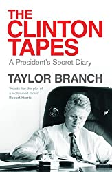The Clinton Tapes: Wrestling History in the White House