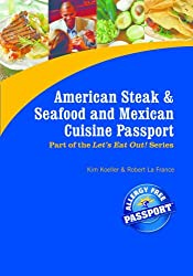 American Steak and Seafood & Mexican Cuisine Passport (Let's Eat Out Around The World Book 14)
