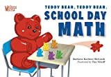 Teddy Bear, Teddy Bear, School Day Math, Barbara Barbieri McGrath and Tim Nihoff, 1580894208