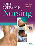 Health Assessment in Nursing 4e and Lab Manual of Health Assessment 4e Package