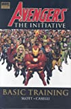 Avengers: The Initiative, Vol. 1: Basic Training (v. 1)