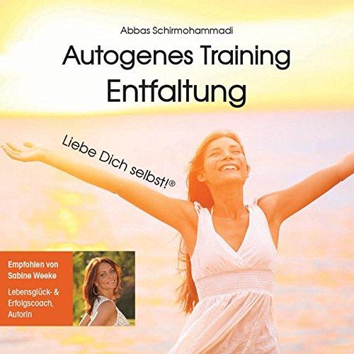 Autogenes Training Entfaltung - Liebe Dich selbst!