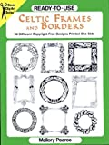 Ready-to-Use Celtic Frames and Borders (Clip Art Series)