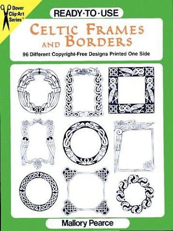 - Ready-to-Use Celtic Frames and Borders (Clip Art Series)