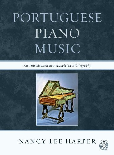 Portuguese Piano Music: An Introduction and Annotated Bibliography (Portuguese Keyboard Music)