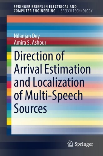 Direction of Arrival Estimation and Localization of Multi-Speech Sources (SpringerBriefs in Electrical and Computer Engineering)