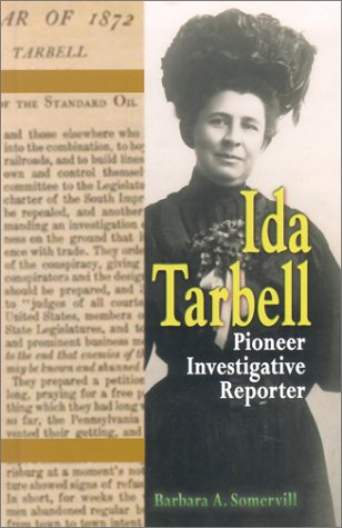 Ida Tarbell: Pioneer Investigative Reporter (World Writers) ebook