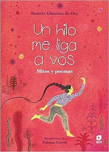 Un hilo me liga a vos / Beatriz Giménez de Ory