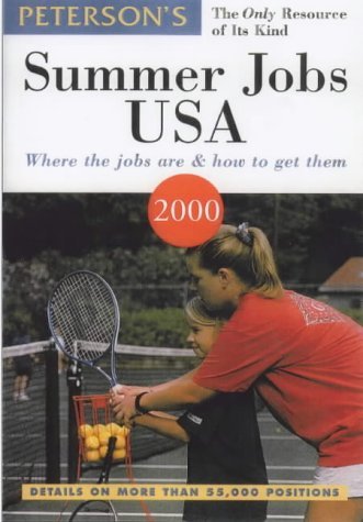 Peterson's Summer Jobs USA: Where the Jobs Are & How to Get Them (Summer Jobs in the USA)