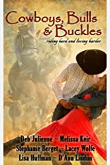 Cowboys, Bulls and Buckles Paperback