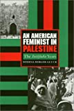 An American Feminist in Palestine : The Intifada Years, Gluck, Sherna B., 1566391903