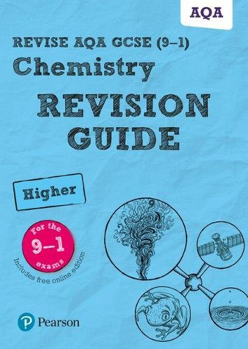 Revise AQA GCSE Chemistry Higher Revision Guide: (with free online edition) (Revise AQA GCSE Science 16)