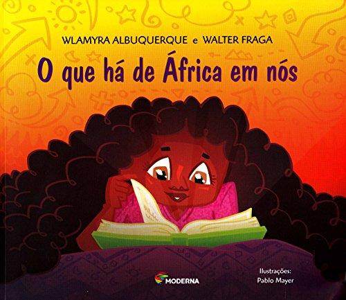 O que Há de África em Nós