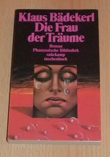 Klaus Bädekerl - Die Frau der Träume