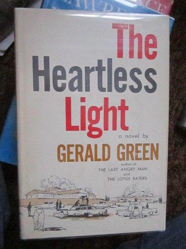 The Heartless Light by Gerald Green