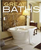 img - for Great Baths Collection (Better Homes and Gardens Home) book / textbook / text book