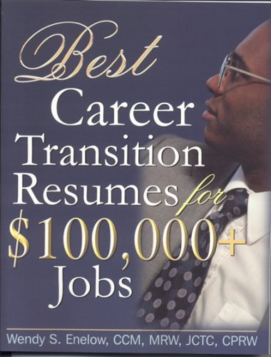 Image for Best Career Transition Resumes for $100,000+ Jobs