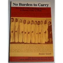No Burden to Carry: Narratives of Black Working Women in Ontario 1920s to 1950s