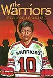 The Warriors, Joseph Bruchac, 1581960220