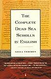 The Complete Dead Sea Scrolls in English, Geza Vermes, 0140278079